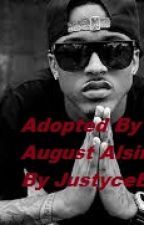 Adopted By August Alsina(Completed) by JustyceBrown4