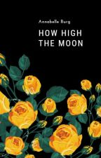 How High The Moon by windwooden