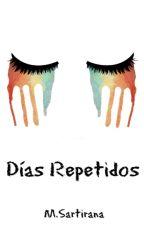 Días Repetidos by marty22ss