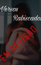 Versos Rabiscados by -Little-Liz-