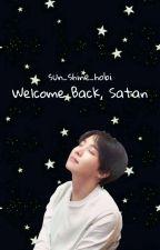 Welcome Back, Satan // m.yg × j.hk [Book 2] by Sun_Shine_Hobi