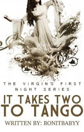 The Virgin's First Night 7: It Takes Two To Tango by BonitaBabyy