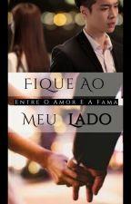 Fique Ao Meu Lado by AlineMisty