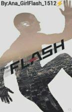 The Flash (Barry Allen y tu)  by Ana_GirlFlash_1512