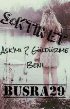 S*ktir et by busra29