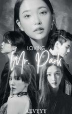 Loving Mr. Park by ivyjeon_o8
