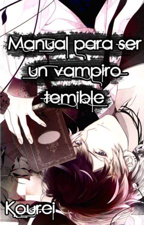 Manual para ser un vampiro temible | Diabolik Lovers | Yui Komori | Clan Komori by Kourei