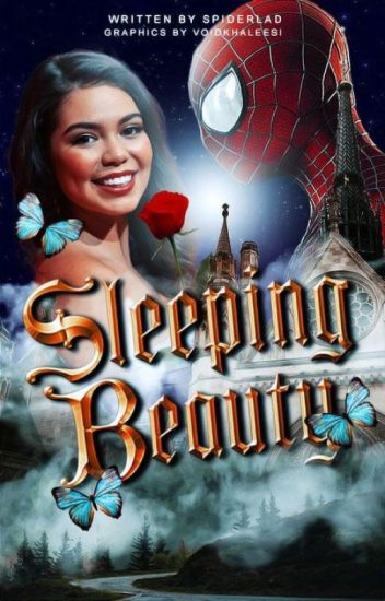 Sleeping Beauty ▷ Peter Parker | ✓