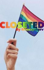 Closeted by miexzyslavv