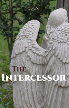 The Intercessor by Lone_Soprano