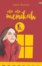 Cita-cita : MENIKAH! by penulisanon