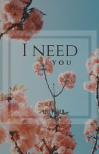 °i need you° 'vhope O.S' by Danger0usSoul