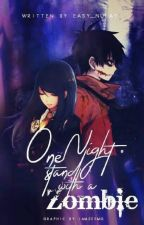 One Night Stand With A Zombie by easy_nulat