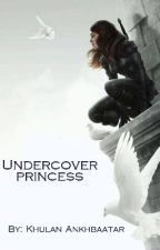 Undercover princess / Discontinued/  by user56360492