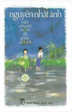 Cây chuối non đi giày xanh - Nguyễn Nhật Ánh by tamdangthithao