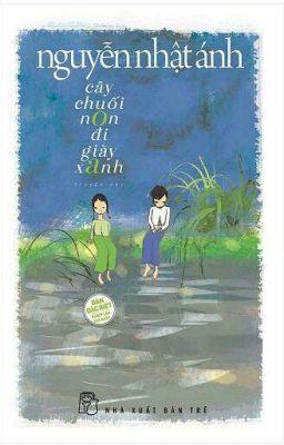 Đọc truyện Cây chuối non đi giày xanh - Nguyễn Nhật Ánh