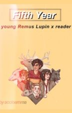 "Young Remus Lupin x reader - ""Fifth Year"" by accioemma"