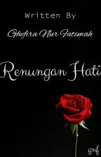 Renungan Hati by Ghefira24