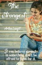 The Strongest (End) by ArlenLangit