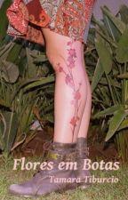 Flores em botas by tamaratiburcio