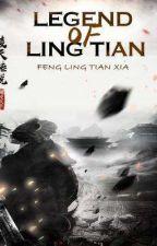 Legend of Ling Tian by Creamkane