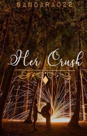 Her Crush [One Shot's] by Sandara022