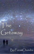 The Getaway by ForamChandra