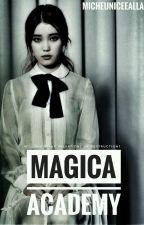 •°•Magica Academy•°• by MichEuniceEalla