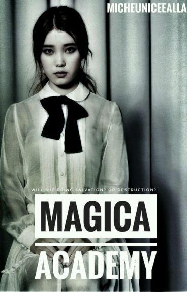 •°•Magica Academy•°•