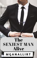 The Sexiest Man Alive by mganallirt