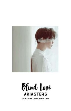 Blind Love by akiasters