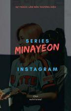 series instagram | minayeon |  by chitisreal