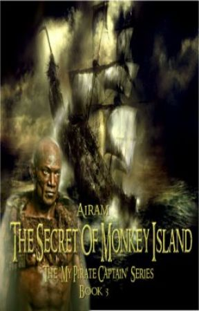 THE SECRET OF MONKEY ISLAND (Pirate Series - Book 3) (BOOKS 1, 2, 3 COMPLETE) by MariaCooney