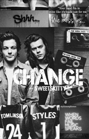 Change // Larry Stylinson AU by Sweetskitty