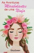 As Aventuras Mirabolantes de Uma Ninfa by ElisyQueen