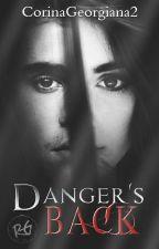 Danger's Back  by xalisoonx