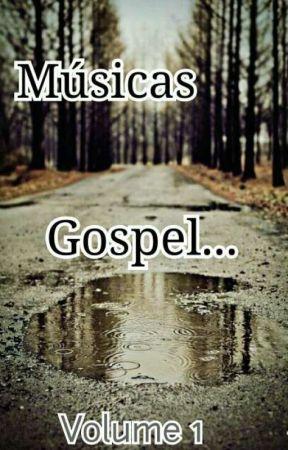 Músicas Gospel Te Adorarei Wattpad