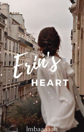 Erin's Heart (COMPLETED)