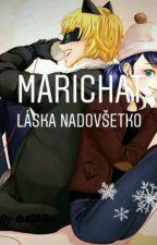 MariChat Láska Nadovšetko  by IbaShiba