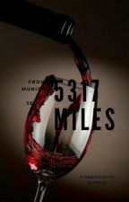 [✓] From 5317 Miles by Elfpath