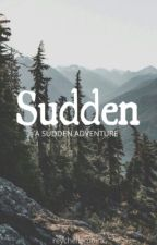 Sudden by ariom_ellehcyer