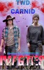 The Walking Dead Carnid Imagines/Mini Stories/Prompts/Drabbles *REQUESTS OPEN!* by STPRYTELLER