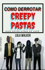 Como Derrotar Creepypastas by KEithHaMadadiangelo