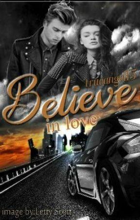 Believe in Love? by trueangel15
