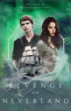 Revenge on Neverland by Fangirlscurse