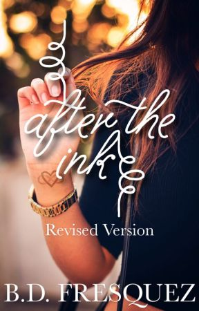 After The Ink (revised) // Wattys 2018 by The_Dreamer_10