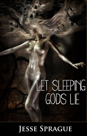 Let Sleeping God's Lie by JesseSprague