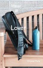  LOVER  Hater III   {STONY} by crystalparis