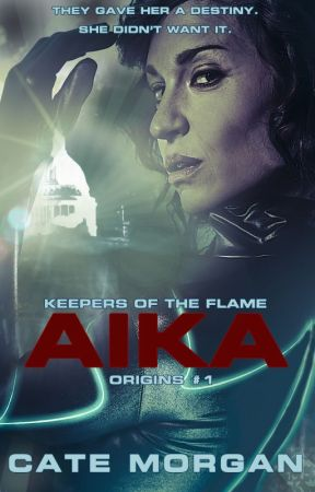 Aika (Keepers of the Flame: Origins) by Cate_Morgan