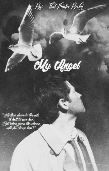 My Angel \\ A Castiel Novak Story \\ - Becky Padalecki